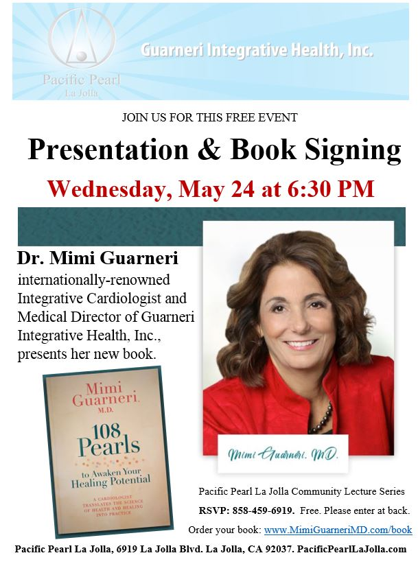 "May 24th: Dr. Mimi Guarneri Signs and Discusses Her New Book, ""108 Pearls to Awaken Your Healing Potential."""